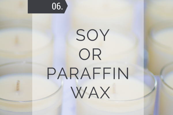 Soy or Paraffin Wax