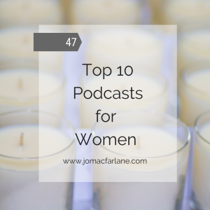Top 10 podcasts for women