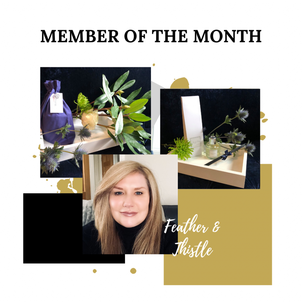 March member of the month Feather and thistle