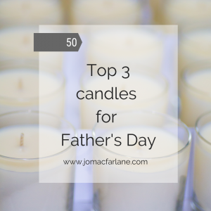 fathers day scents candles blog